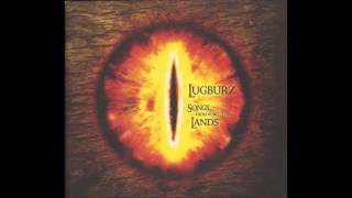 Lugburz - Songs From Forgotten Lands (2010) (Epic Ambient, Darkwave, Tolkien Inspired)