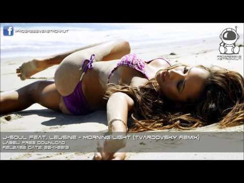 J-Soul feat. Leusine - Morning Light (Tvardovsky Remix) [FREE DOWNLOAD]