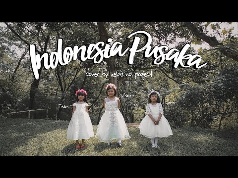 Student Project : Kelas Nol Project - Indonesia Pusaka (cover)