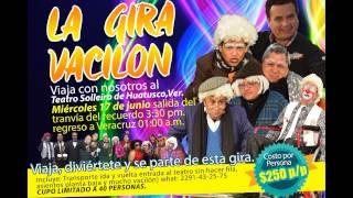 UNETE A LA GIRA DEL VACILON A HUATUSCO,VER