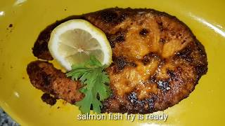 SALMON FRY||FISH FRY||INDIAN STYLE