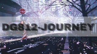 [ EDM ]DG812 - Journey   Not Lyrics