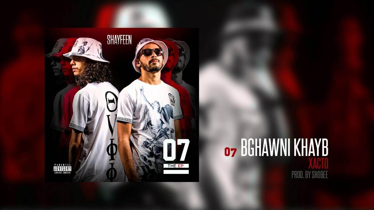 Download XACTO - Bghawni Khayb (Prod. by Shobee) [07 the EP]