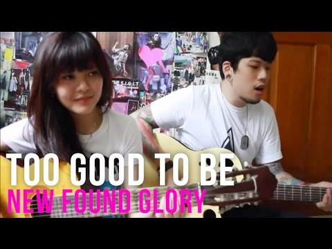 Too Good To Be — New Found Glory   | Sonia Eryka