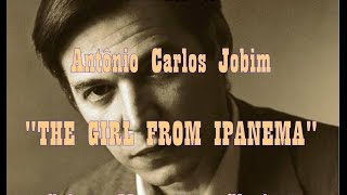 "Tribute to Antônio Carlos Jobim ""The girl from Ipanema"""