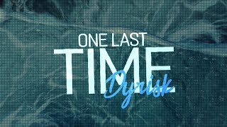 Dyrisk - One Last Time (Lyrics)
