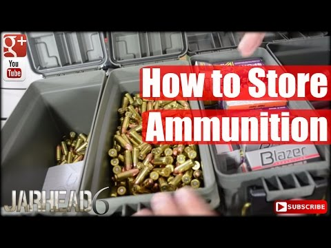 How to Store Ammunition