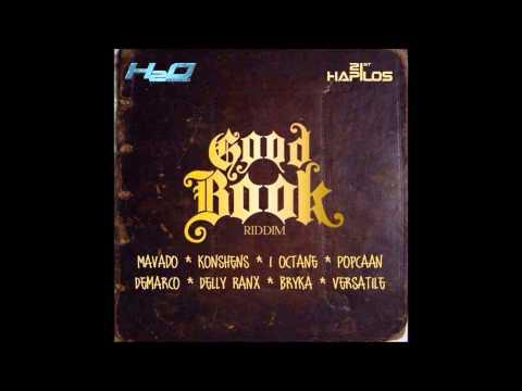 THE GOOD BOOK RIDDIM 2014 MIX -PREVIEW- FT ALAKLINE, MAVADO & DEMARCO (DJ SUPARIFIC)