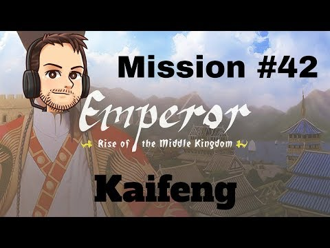 Emperor | Mission 42 | Kaifeng | United in Song