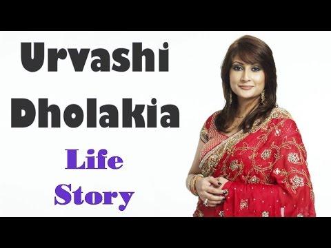 उर्वशी ढोलकिया की जीवनी और कहानी || Urvashi Dholakia Life Story And Short Biography || By KSK