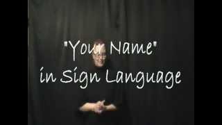 Your Name in Sign Language.mpg