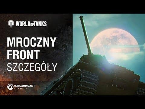 Mroczny front. Szczegóły [World of Tanks Polska]