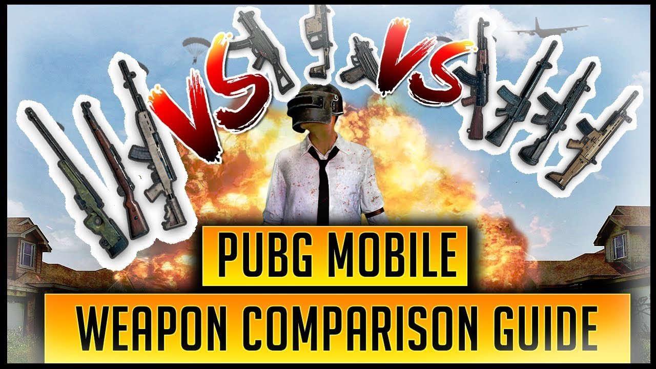 Which Is The Best Pubg Mobile Weapon Comparing Every Rifle Sniper Smg More