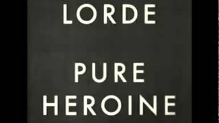 Lorde - Team (Audio)