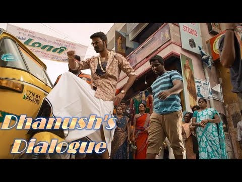 Dhanush's Best Dialogue - Rowdy Hero (...