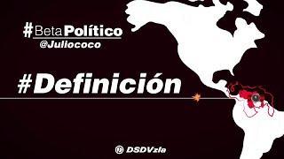 #BetaPolítico #Definición #4ene