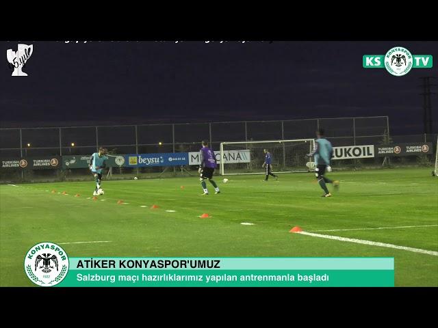 Atiker Konyaspor'umuzda bir günlük aradan sonra  Salzburg maçı hazırlıkları başladı
