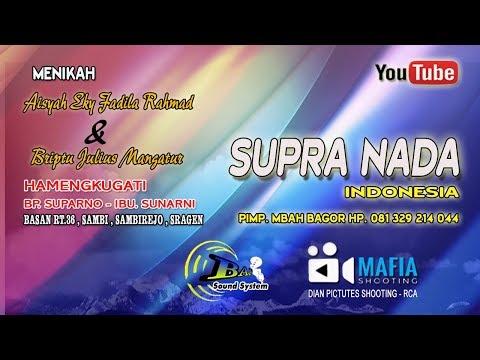 LIVE SUPRA NADA//BAP SOUND//LIVE BASAN  SAMBI  SAMBIREJO  SRAGEN