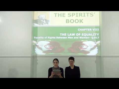 Study: The Spirits' Book - THE LAW OF EVOLUTION - Equality of Rights... (25.10.17)