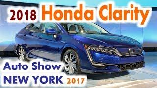 AUTO SHOW 2018 Honda Clarity Plug In Hybrid New York 2017