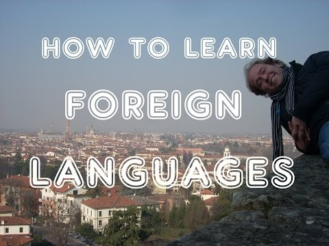 Best Way How to Learn a Foreign Language - 7 Quick Tips