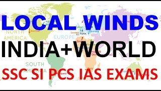 LOCAL WINDS AROUND THE WORLD AND INDIA - FULL LIST IMPORTANT FOR AL...