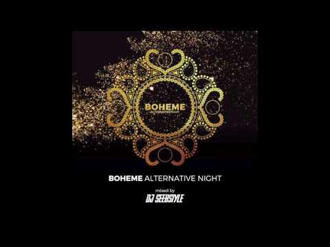 Boheme Alternative Night Mix