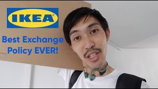 Ikea's Best Exchange Policy | Singapore 2019