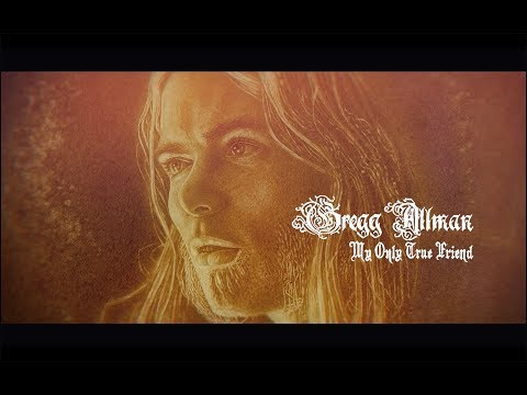 My Only True Friend (LYRIC VIDEO) | Gregg Allman - Southern Blood