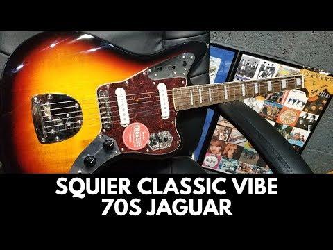 Squier By Fender Classic Vibe 70s Jaguar Review