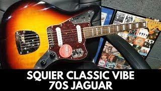 Squier Classic Vibe 70s Jaguar Review Demo