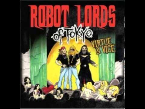 Robot Lords Of Tokyo - Hate's Eternal Spring