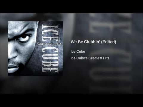 We Be Clubbin Edited