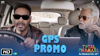 Total Dhamaal | GPS Promo | Ajay Devgn | Sanjay Mishra | Indra Kumar | Feb. 22nd