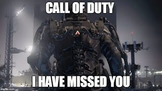 Call of duty- I have missed you