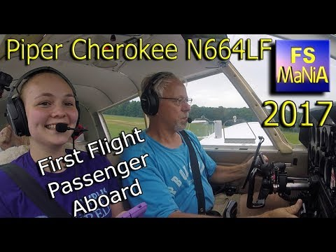 Piper Cherokee N664LF Flight & First Flight Passenger