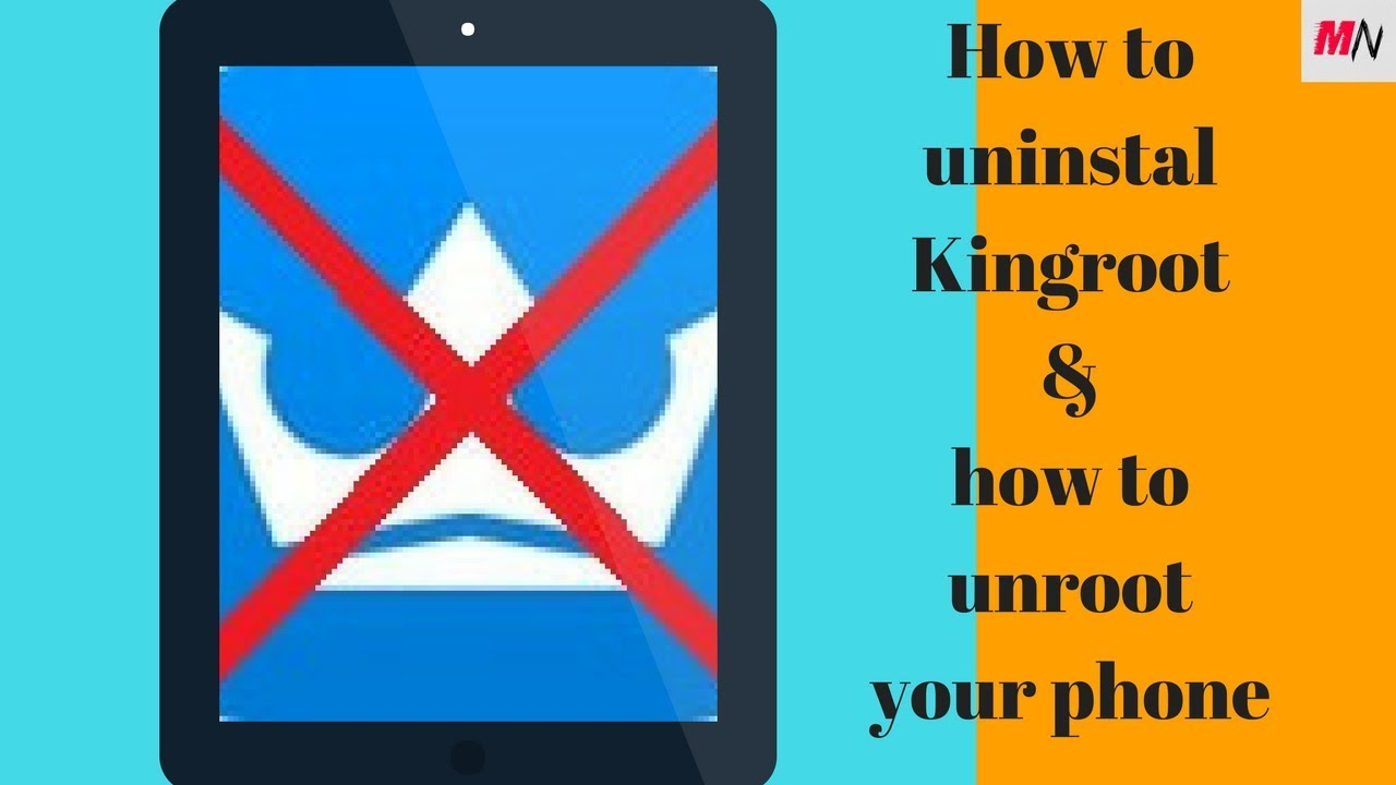 How To Unroot Your Phone Kingroot How to REMOVE KINGROOT and