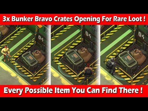 3X Bunker Bravo Crates Opening (RARE LOOT) ! Last Day On Earth Survival