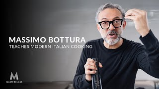Massimo Bottura Teaches Modern Italian Cooking | Official Trailer | MasterClass