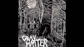 Gray Matter - Phobias