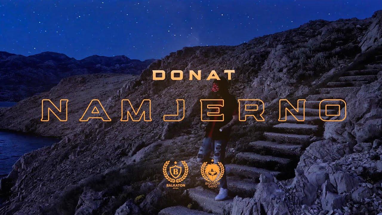 DONAT - NAMJERNO (OFFICIAL VIDEO)