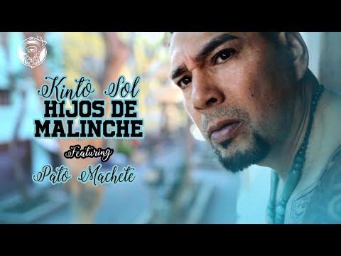 Kinto Sol - Hijos De Malinche Feat. Pato Machete [Video Oficial]
