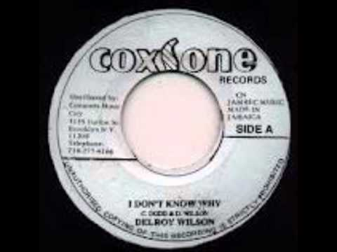 Delroy Wilson - I Don't Know Why Extended
