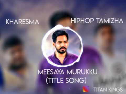 Mass Theme Of Meesaya Murukku