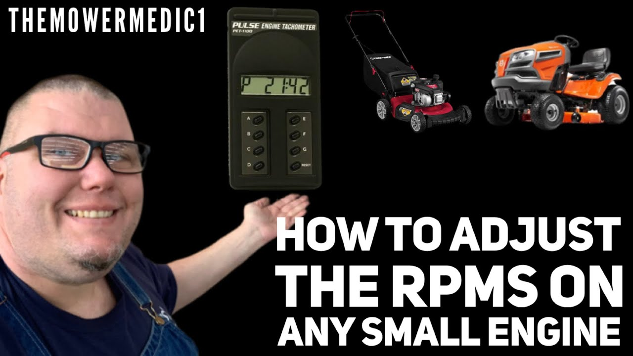 HOW TO ADJUST THE ENGINE RPM'S ON A BRIGGS AND STRATTON