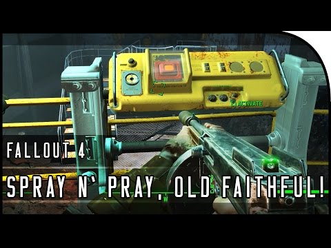 "Fallout 4 Gameplay Walkthrough Part 13 – ""Old Faithful & Spray n' Pray Unique Weapons , Vault 81!"""