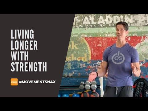 Living Longer with Strength