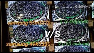 Samsung 55m5570 v/s Samsung 49k5300 v/s Sony 49w672e||live picture comparison||my opinion