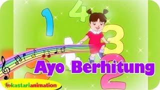 AYO BERHITUNG  - Lagu Anak Indonesia - HD | Kastari Animation Official
