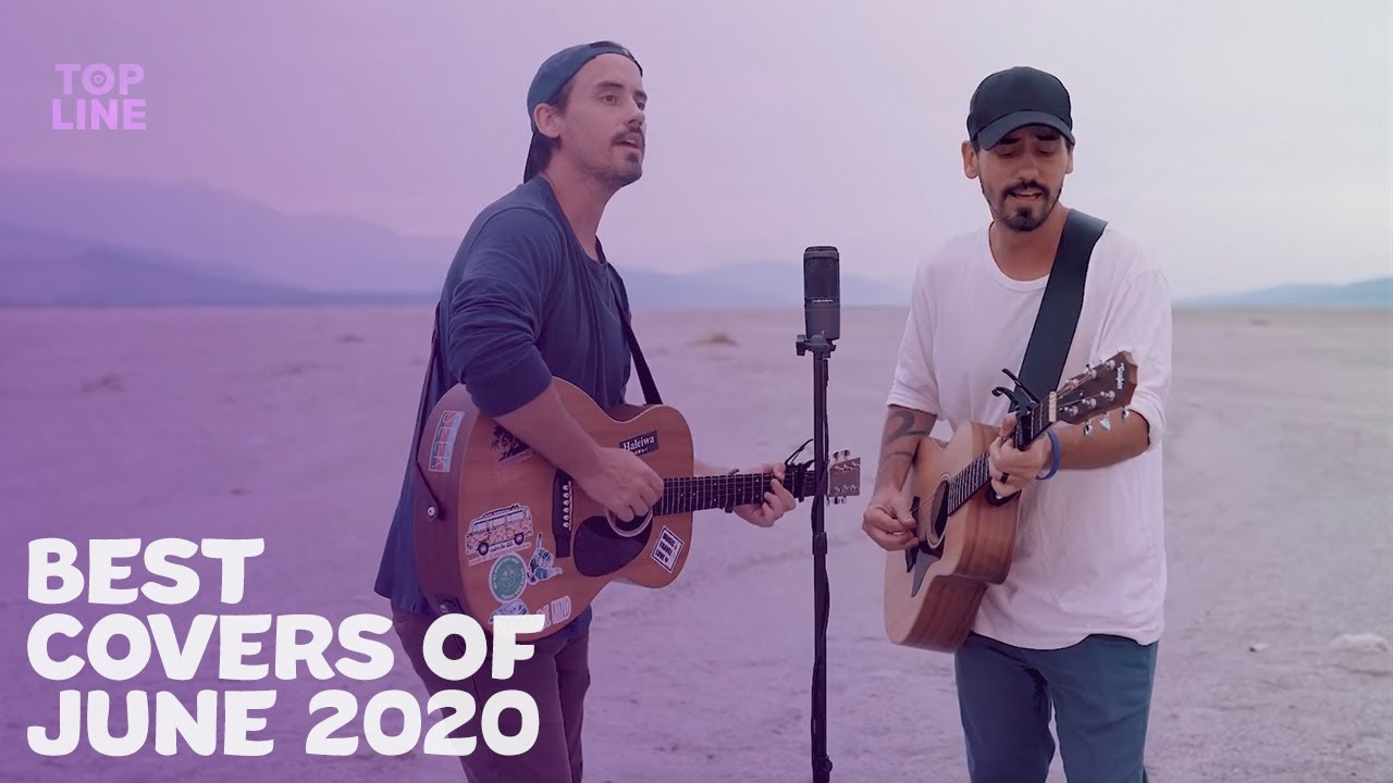 Top 10 Best Cover Songs Of June 2020 | #ToplineCovers